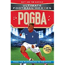 Pogba (Ultimate Football Heroes - Limited International Edition) (English Edition)
