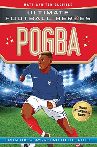 Pogba (Ultimate Football Heroes - Limited International Edition) (English Edition)