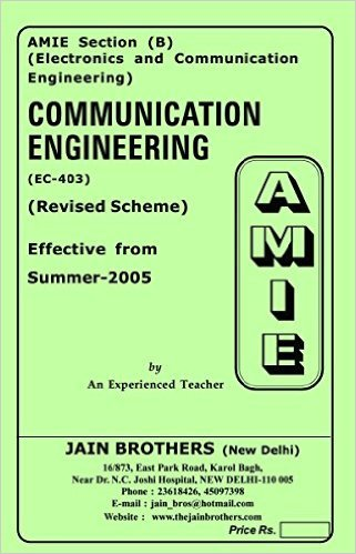 AMIE - Section (B) Communication Engineering ( EC-403) Electronics and Communication Engineering Solved and Unsolved Paper (Summer,2016)