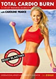 Total Cardio Burn: 3 x Circuit Training Workouts with Caroline Pearce