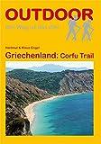 Griechenland: Corfu Trail (Der Weg ist das Ziel, Band 273) - Hartmut Engel