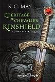 Image de L'héritage du Chevalier Kinshiëld (La saga du Chevalier Kinshiëld t. 1)