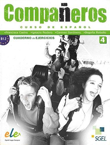Companeros Curso de Espanol Nivel 4. : Cuaderno de Ejercicios par Ignacio Rodero Díez