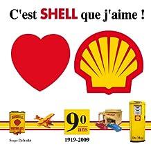 C'est Shell que j'aime !