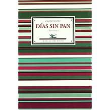 Dias Sin Pan (Antologia). Selec (Antologías)