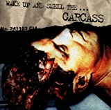 Wake Up And Smell The... Carcass (Double LP) [VINYL]