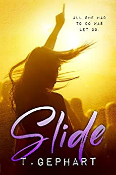 Slide (Black Addiction Book 1) by [Gephart, T]