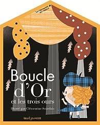 Les Carrousels des contes : Boucle d'or et les trois ours  par Clémentine Sourdais