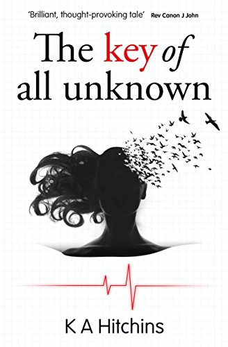 The Key of All Unknown by [Hitchins, K A]
