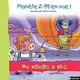 Album 7 - Planète Z-99 en vue ! CP