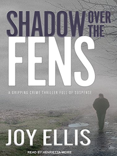 Shadow Over the Fens (DI Nikki Galena)