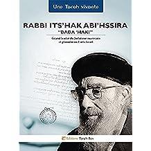 """Rabbi Its'hak Abi'hssira, """"Baba 'Haki"""" (French Edition)"""