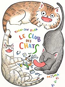 Le Club des Chats Edition simple Tome 1