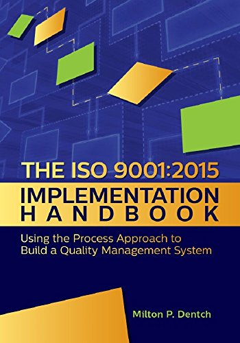 The ISO 9001:2015 Implementation Handbook: Using the Process