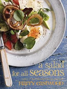 A Salad for All Seasons by [Eastwood, Harry]