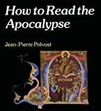 How to Read the Apocalypse (Crossroad Adult Christian Formation)