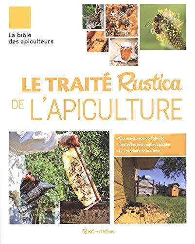 Le traité Rustica de l'apiculture par Collectif