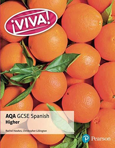 Viva! AQA  GCSE Spanish Higher