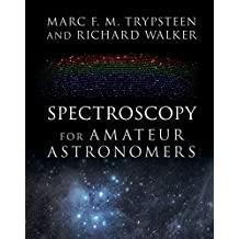 Spectroscopy for Amateur Astronomers: Recording, Processing, Analysis and Interpretation (English Edition)