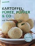 Kartoffel: Püree, Puffer& Co. mit Thermomix TM5