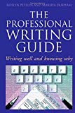 The Professional Writing Guide: Writing Well and Knowing Why