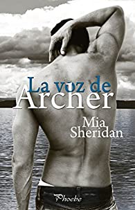 La voz de Archer par Mia Sheridan