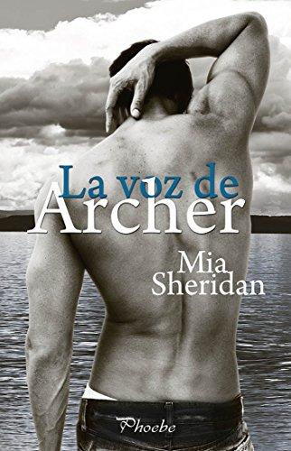 La voz de Archer de [Sheridan, Mia]