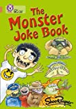 The Monster Joke Book: Band 12/Copper (Collins Big Cat)