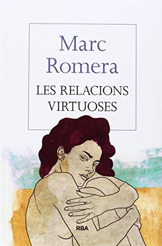 Les relacions virtuoses (OTROS LA MAGRANA)