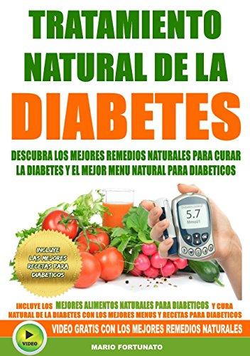 Tratamiento Natural de La Diabetes: Descubra Los Mejores