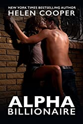 Alpha Billionaire (Alpha Billionaire Series, Book 1)
