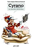 Cyrano de Bergerac en BD - Texte intégral - Editions Petit à Petit - 01/09/2016