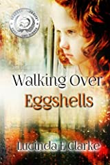Walking Over Eggshells Paperback