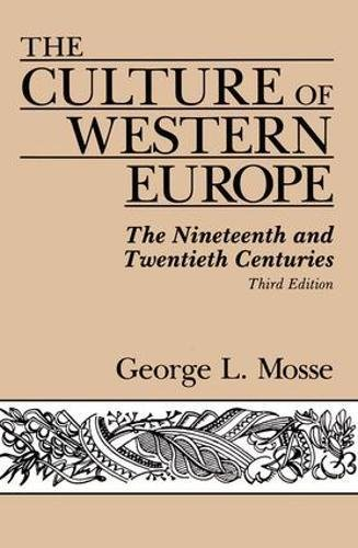 The Culture Of Western Europe: The Nineteenth And Twentieth Centuries, Third Edition