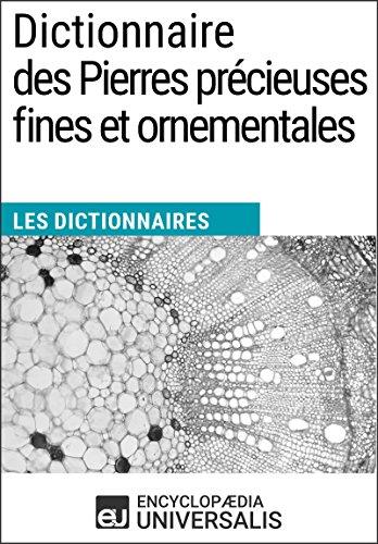 dictionnaire-des-pierres-precieuses-fines-et-ornementales-les-dictionnaires-duniversalis