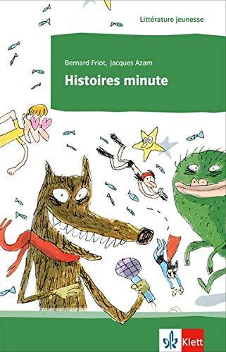 Histoires minute: Lektüre (Littérature jeunesse)