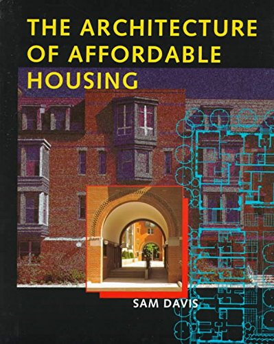 [(The Architecture of Affordable Housing)] [By (author) Sam Davis] published on (June, 1997)