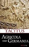 Agricola und Germania (Kleine Historische Reihe) - Publius Cornelius Tacitus