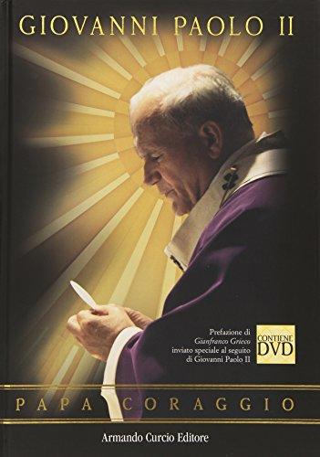 Giovanni Paolo II. Papa coraggio. Con DVD