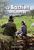 """Afficher """"Le Bastien des Sources"""""""