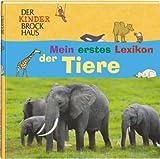 Der Kinder Brockhaus Mein erstes Lexikon der Tiere