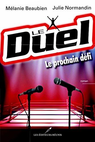 En ligne Le Duel : Le prochain défi pdf, epub
