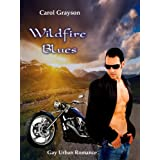 Wildfire Blues (Gay Short Story)