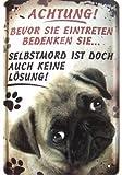 Witziges Mops Hunde Warnschild
