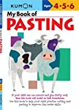 My Book Of Pasting - Us Edition (Kumon Workbooks)