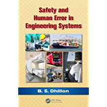 Safety and Human Error in Engineering Systems