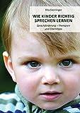 Wie Kinder richtig sprechen lernen