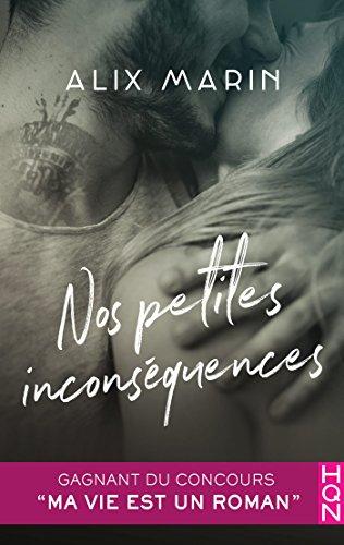 Nos petites inconséquences - Alix Marin