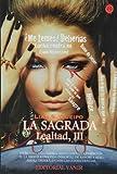 La Sagrada  (saga lealtad iii)