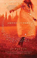 (Among Others) By Walton, Jo (Author) Hardcover on (01 , 2011)